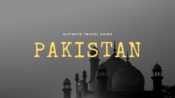 Everything about traveling to Pakistan
